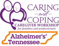 Caring and Coping Caregiver Workshop